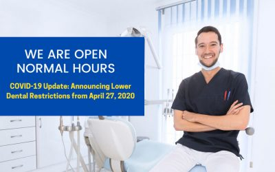 COVID-19 Update: Announcing Eased Dental Restrictions from 27 April 2020